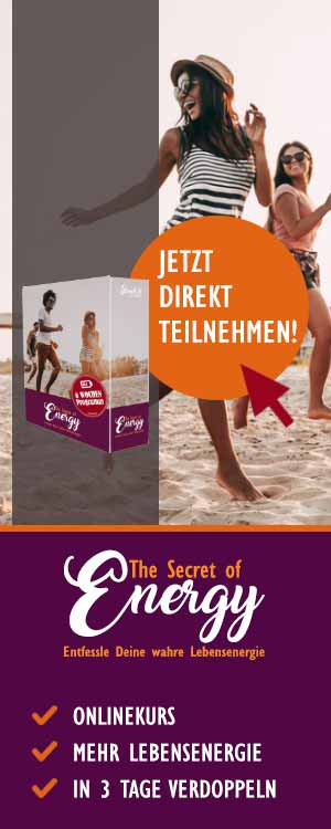 The Secret of Energy - Steigere deine Lebensenergie